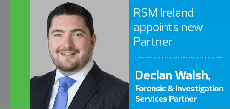 RSM Ireland appoints Declan Walsh as Partner