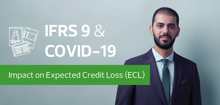 COVID-19 implications on Expected Credit Losses (ECL) calculations in accordance with IFRS 9