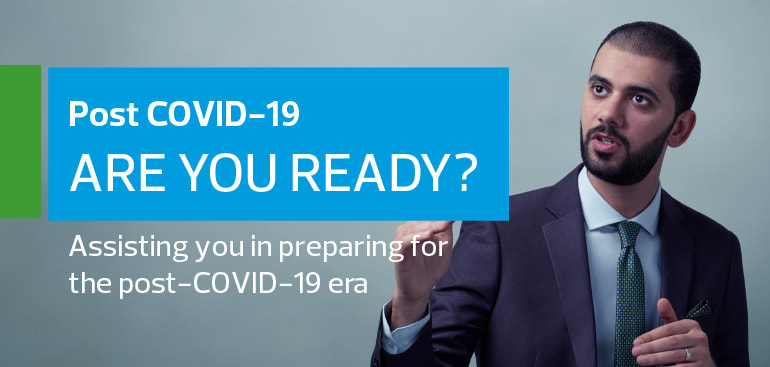 Post COVID-19: Are you ready?