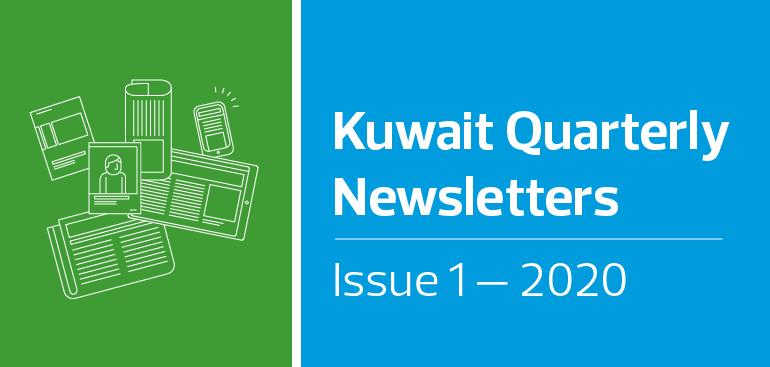Kuwait Quarterly Newsletters - Issue 1, 2020