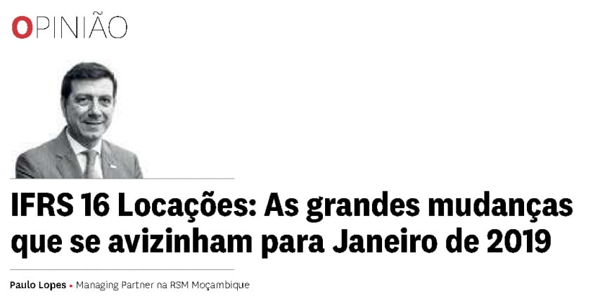 Opinião de Paulo Lopes, Managing Partner