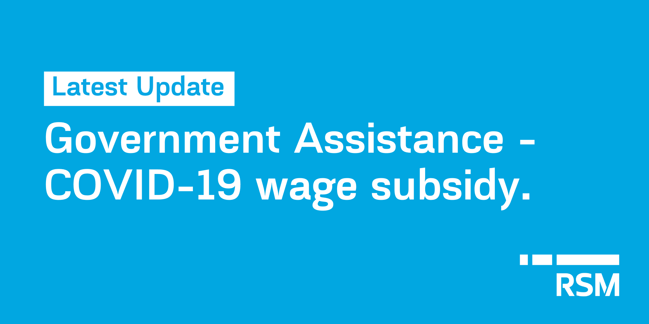 public://media/latest_update_-_covid_19_wage_subsidy.png