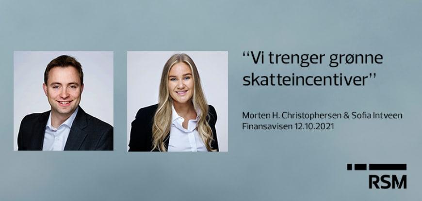 Morten Hereng Christophersen og Sofia Intveen RSM Advokatfirma