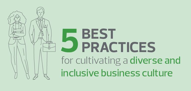 How can we unlock the benefits of a diverse and inclusive business environment?