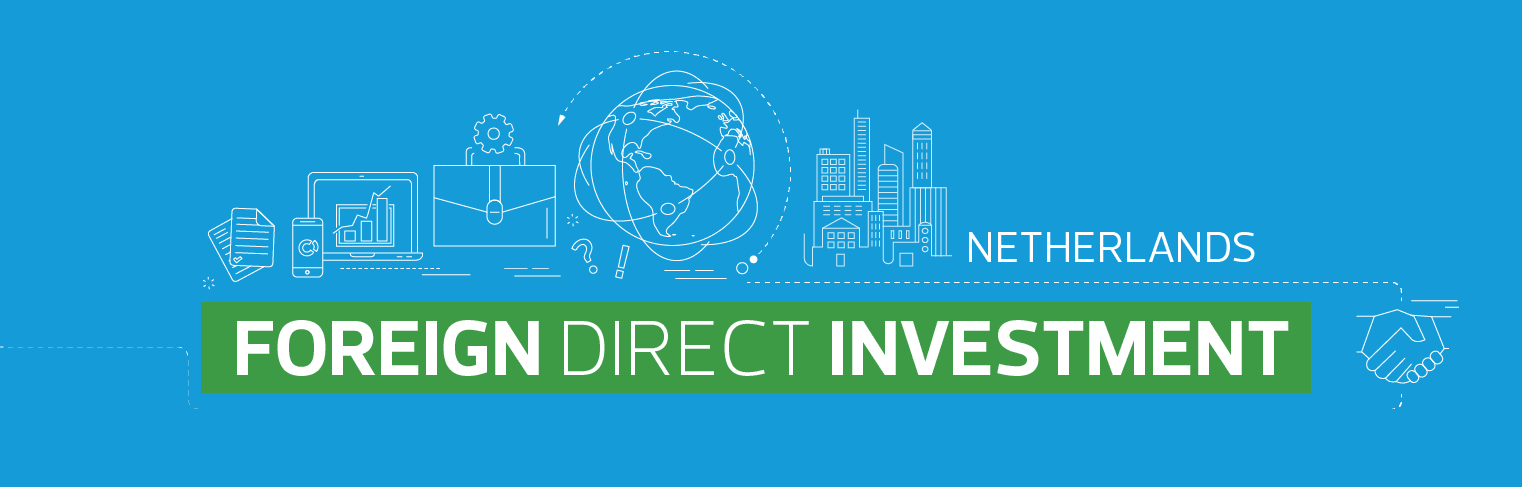 Foreign Direct Investment Country Guide - Netherlands