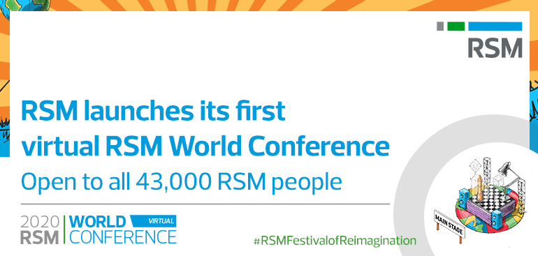 RSM launches its Festival of Reimagination open inclusively to all 43,000 employees