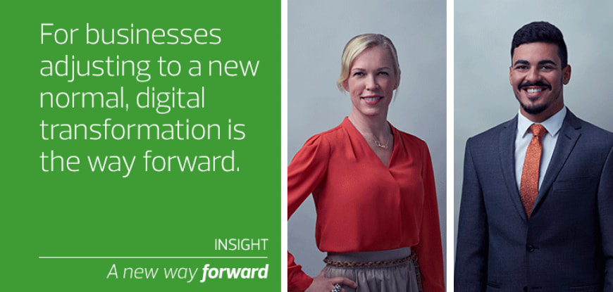 For businesses adjusting to a new normal, digital transformation is the way forward