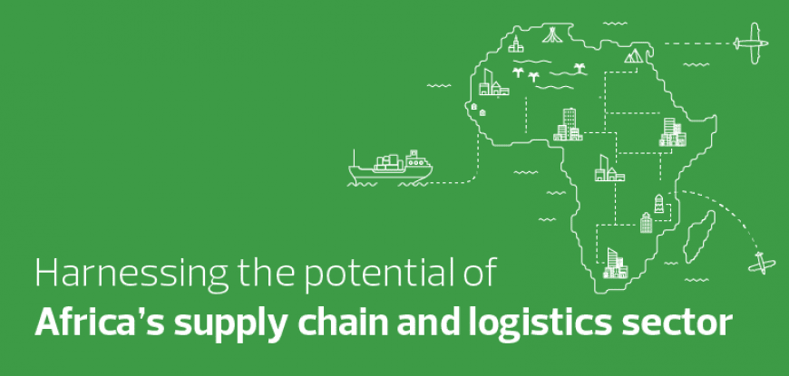 Harnessing the potential of Africa's supply chain and logistics sector