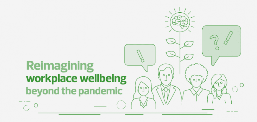 Reimagining workplace wellbeing beyond the pandemic