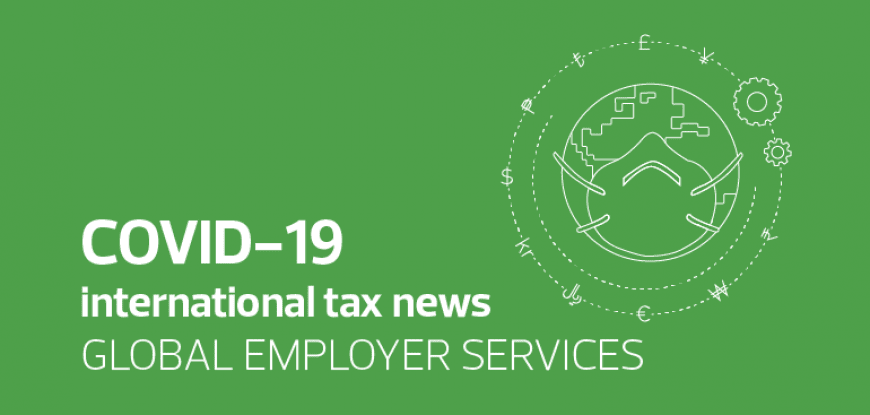 COVID-19 international tax news – Global Employer Services