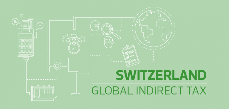 Covid-19 update - Indirect tax, Switzerland
