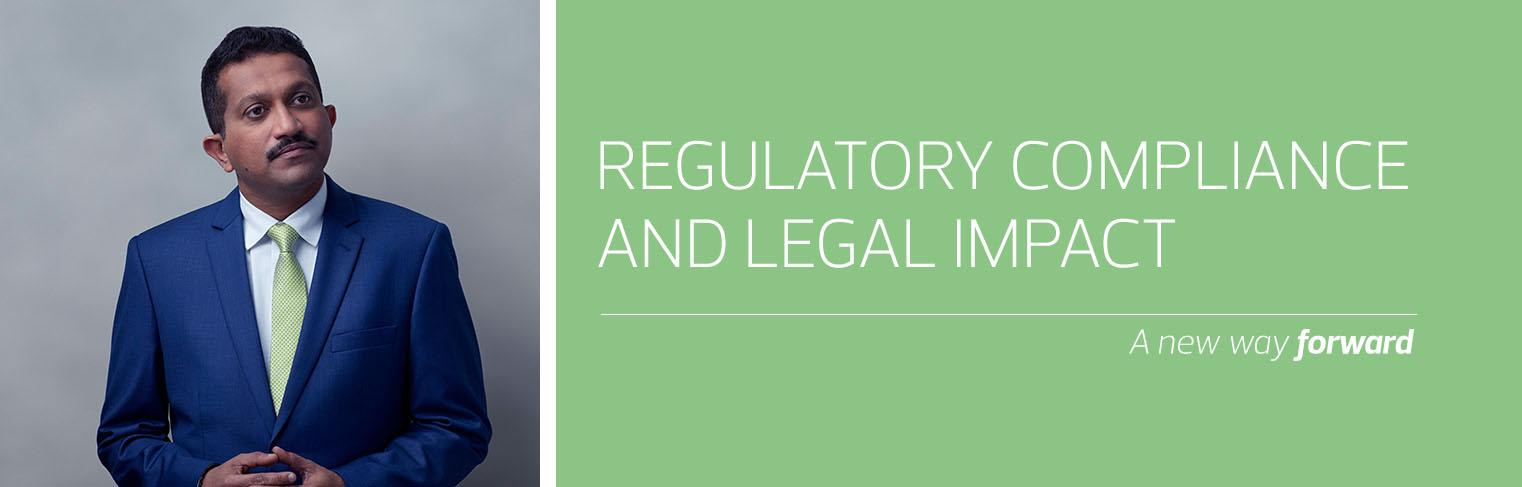 Regulatory compliance and legal impact