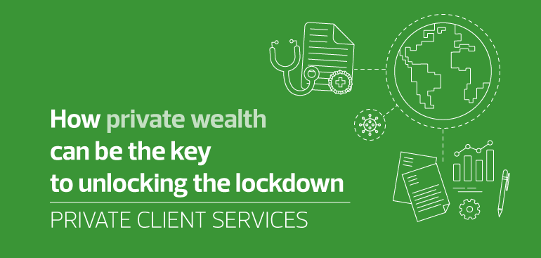 How private wealth can be the key to unlocking the lockdown