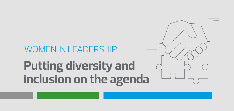 Putting diversity and inclusion on the agenda