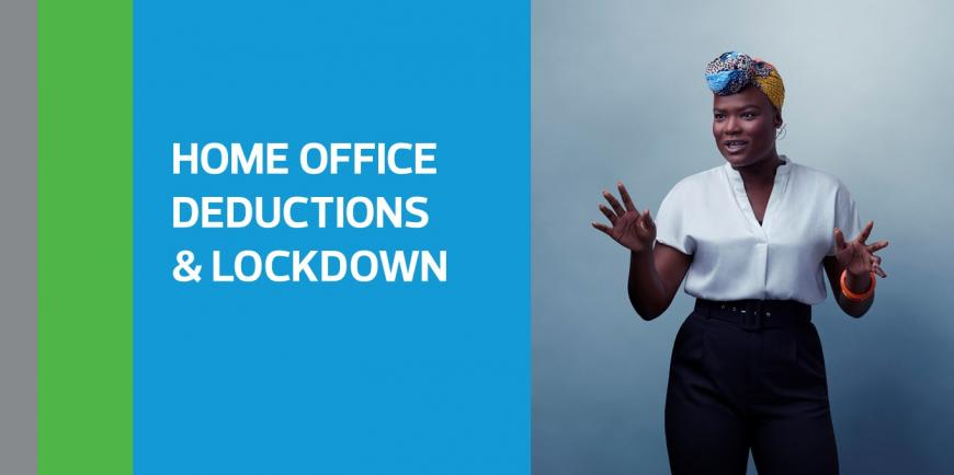Home office deductions and lockdown