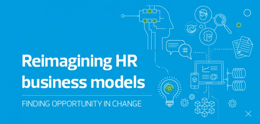 Reimagining HR business models Fabianne Rugguier