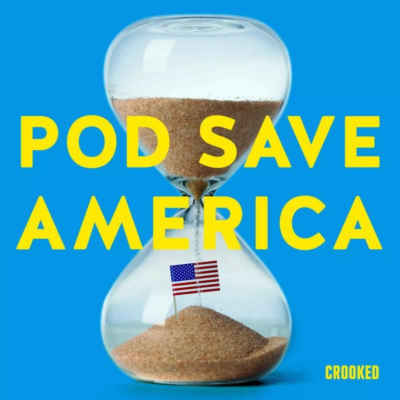 pod save america podcast