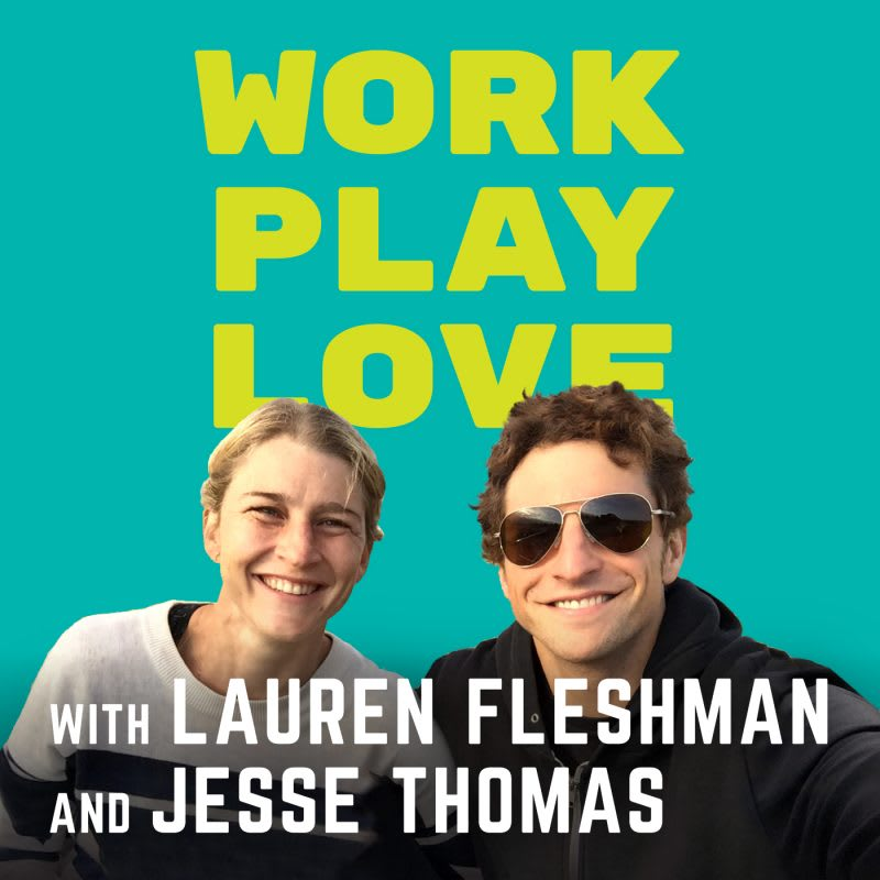 work play love podcast
