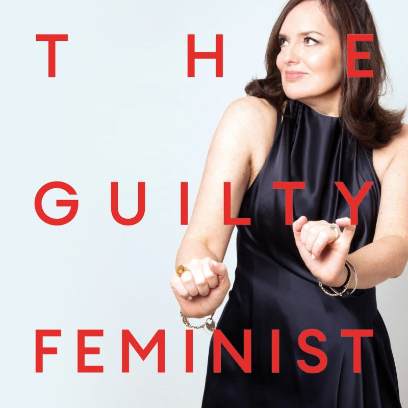 the guilty feminist podcast