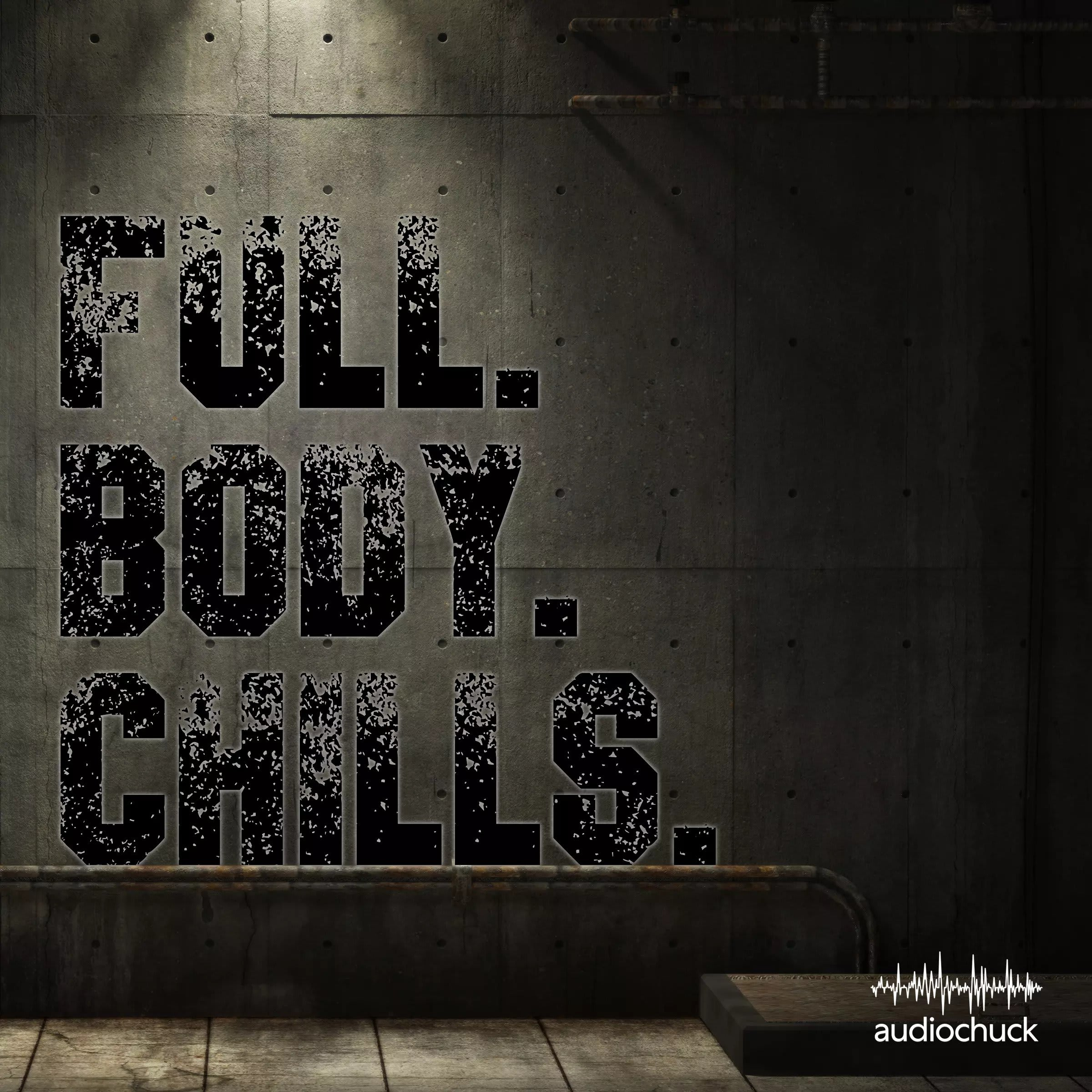 full body chills podcast