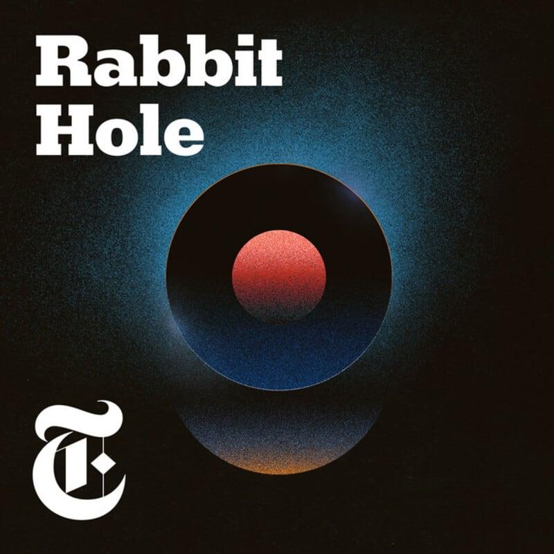 rabbit hole podcast