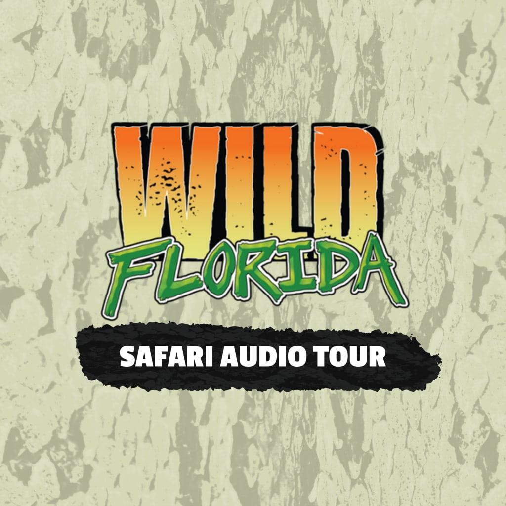 Wild Florida Safari Audio Tour