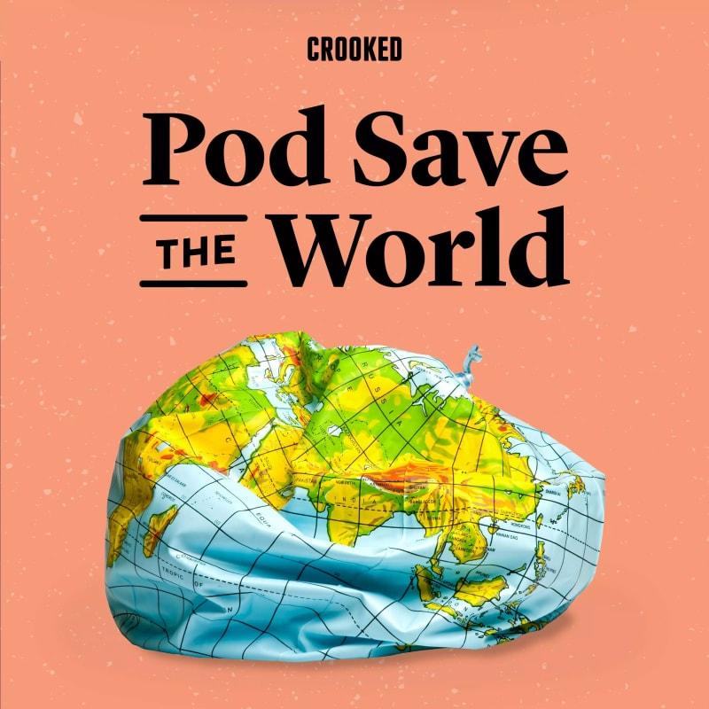 pod save the world podcast