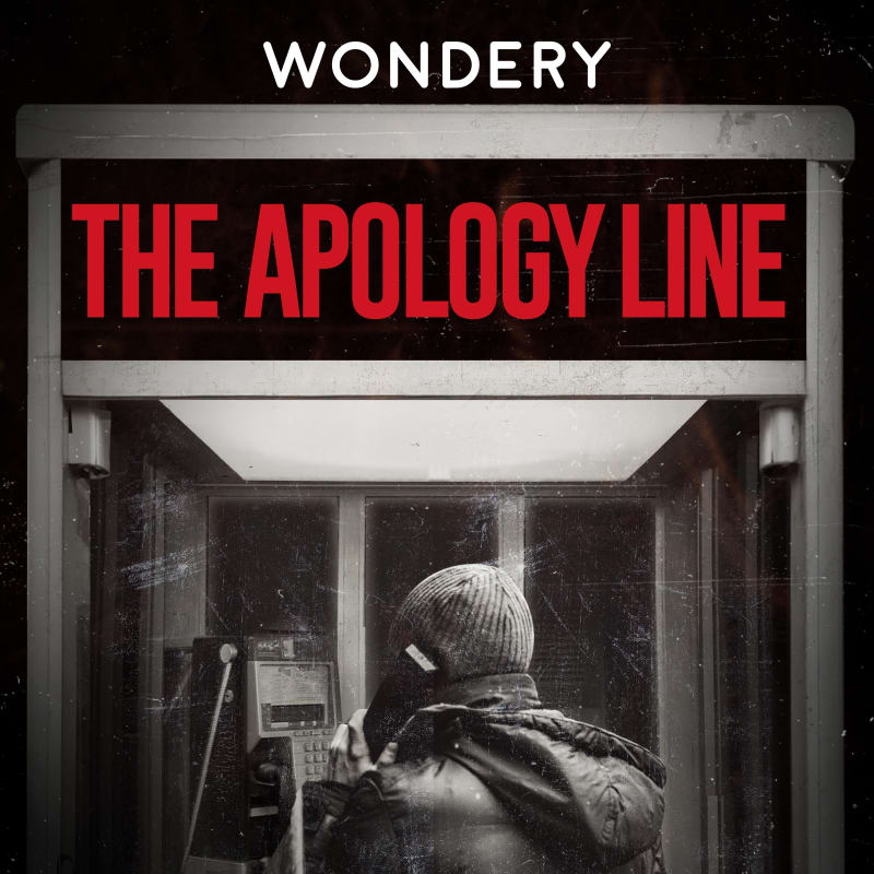 the apology line podcast