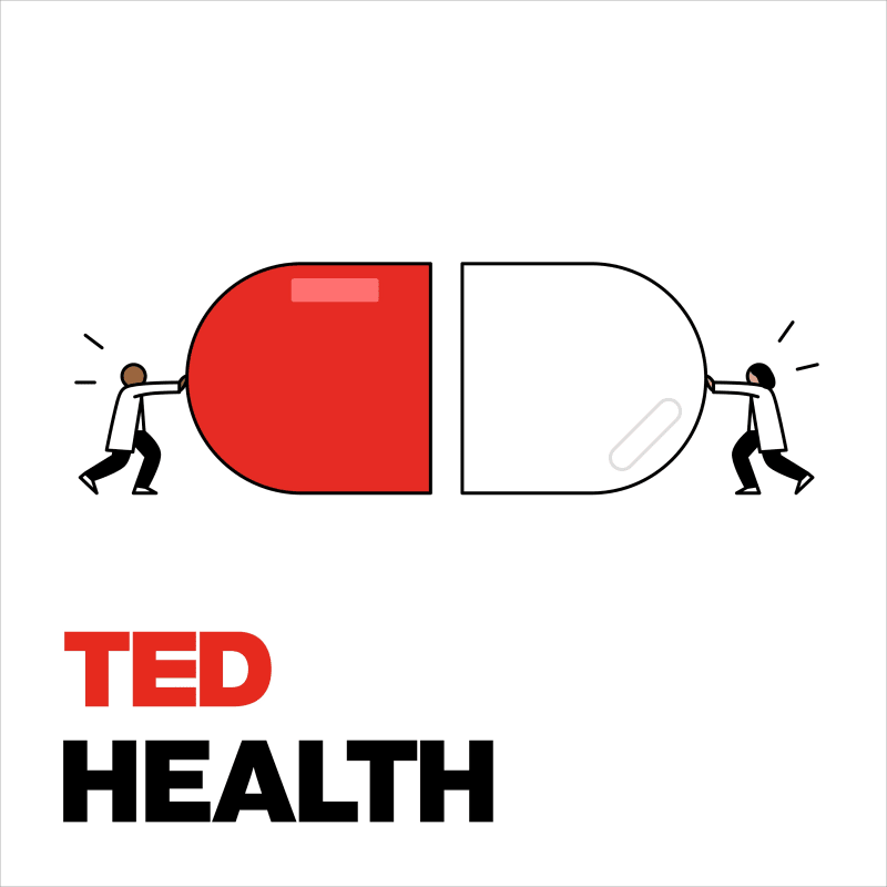 TED talks health podcasts