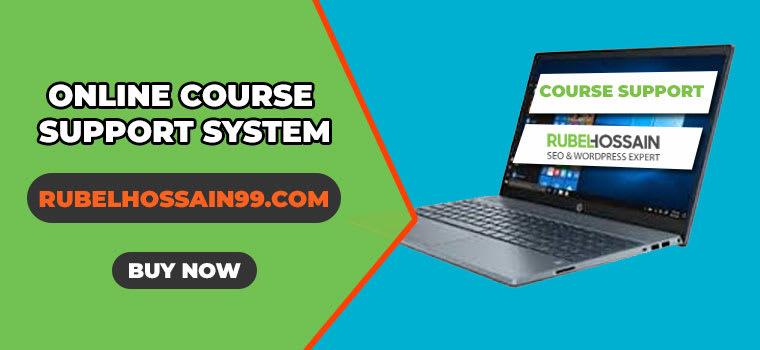 Online Paid Course সাপোর্ট সিস্টেম এবং ক্লাস করার পরিপূর্ণ ধারণা | Rubelhossain99