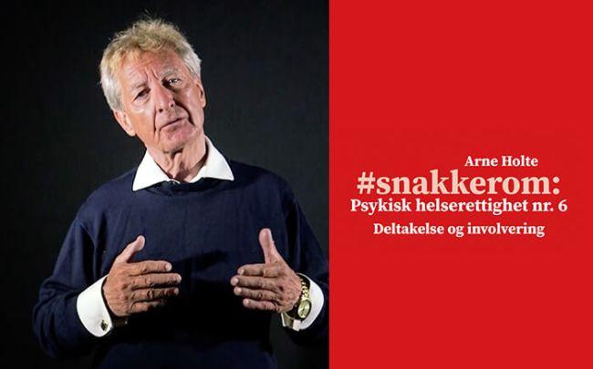 Arne Holte snakker om psykisk helserettigheter nr. 6