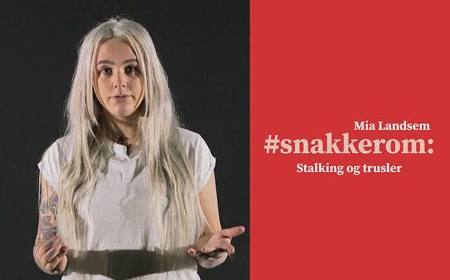 Mia snakker om stalking og trusler