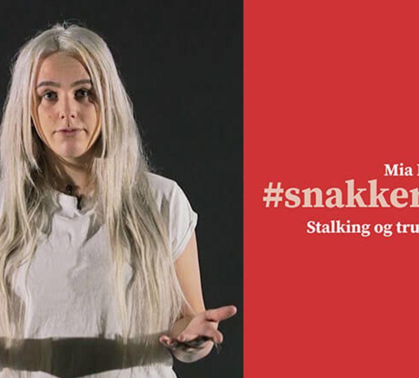 Mia Landsem #snakkerom stalking og trusler på nett