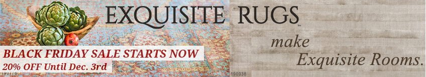 Exquisite Rugs Black Friday - Finest Deals on the Finest Rugs