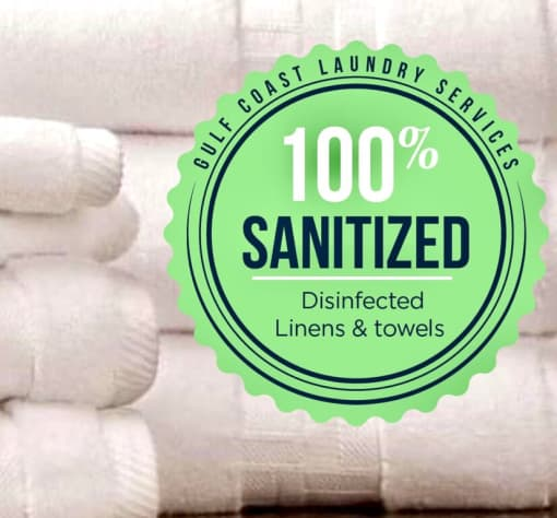All of our sheets and towels are cleaned and sanitized by Gulf Coast Laundry Systems