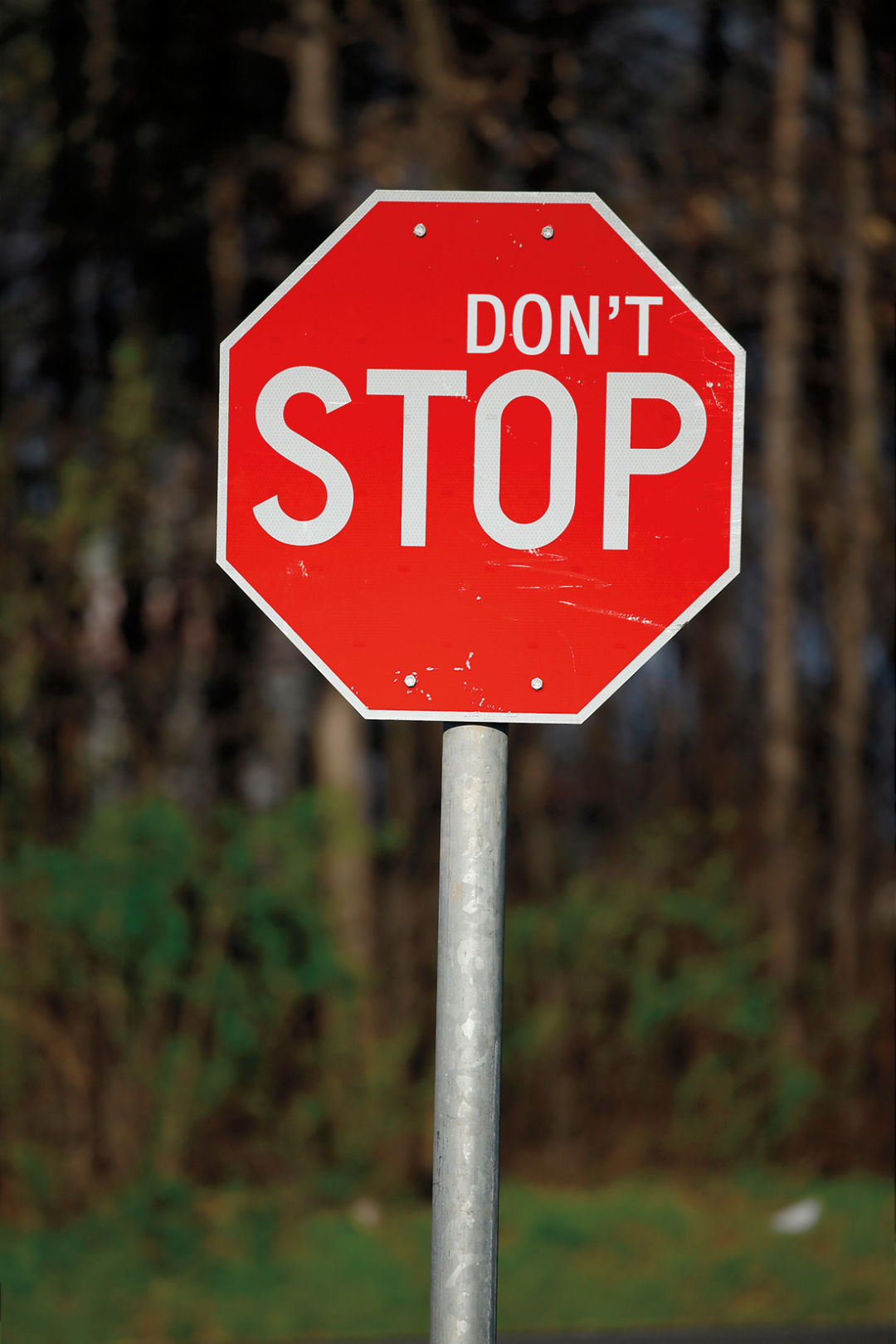 0713 rolling with it dont stop sign n5hkr9