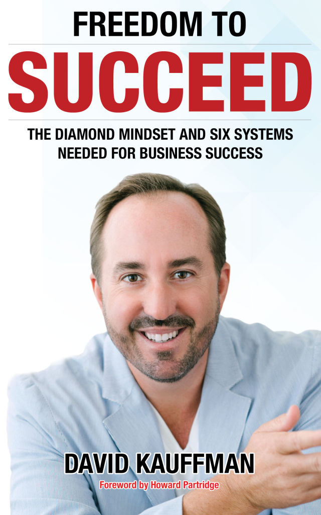 Freedom to succeed  the diamond mindset and six systems needed for business success k4gr9b