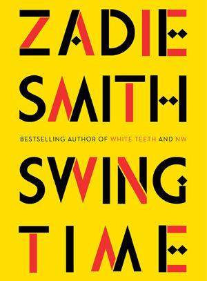Swing time by zadie smith d3yrfo