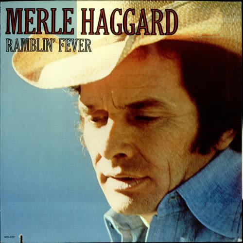 Merle haggard ramblin fever 524230 jdrous