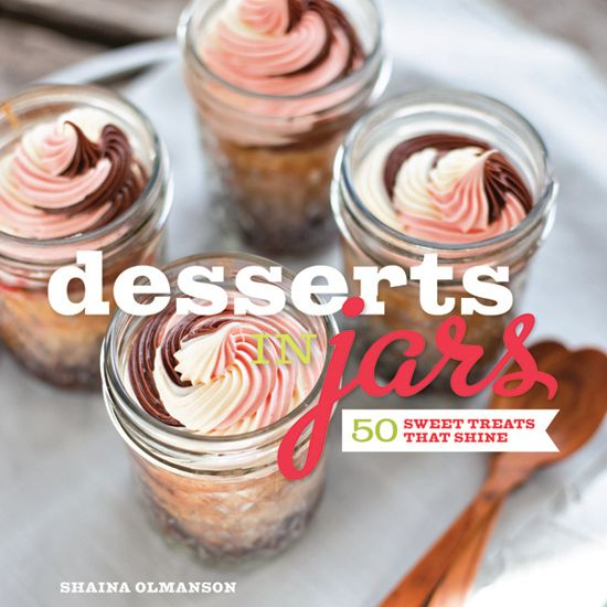 082112 nosh desserts in jars cover r0njtl