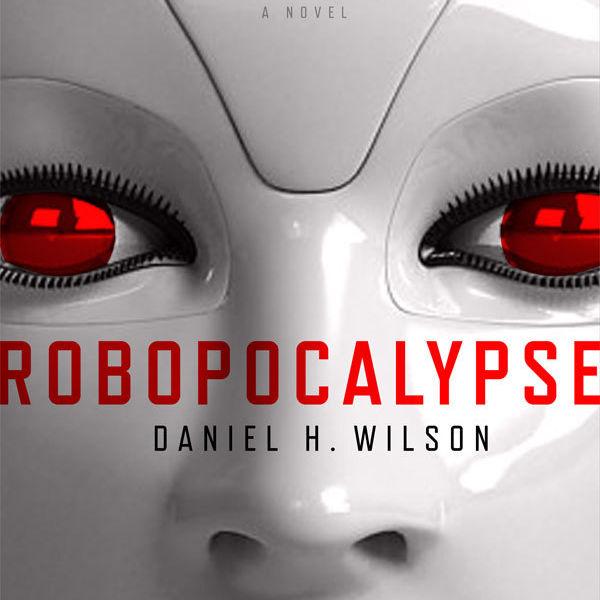 Robopocalypse rohadd