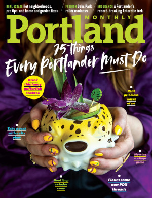 75 Things Every Portlander Must Do | April 2019 | Portland Monthly