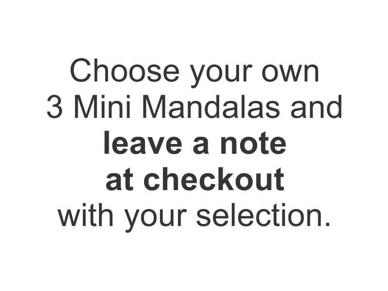 Mini Mandalas - YOUR CHOICE