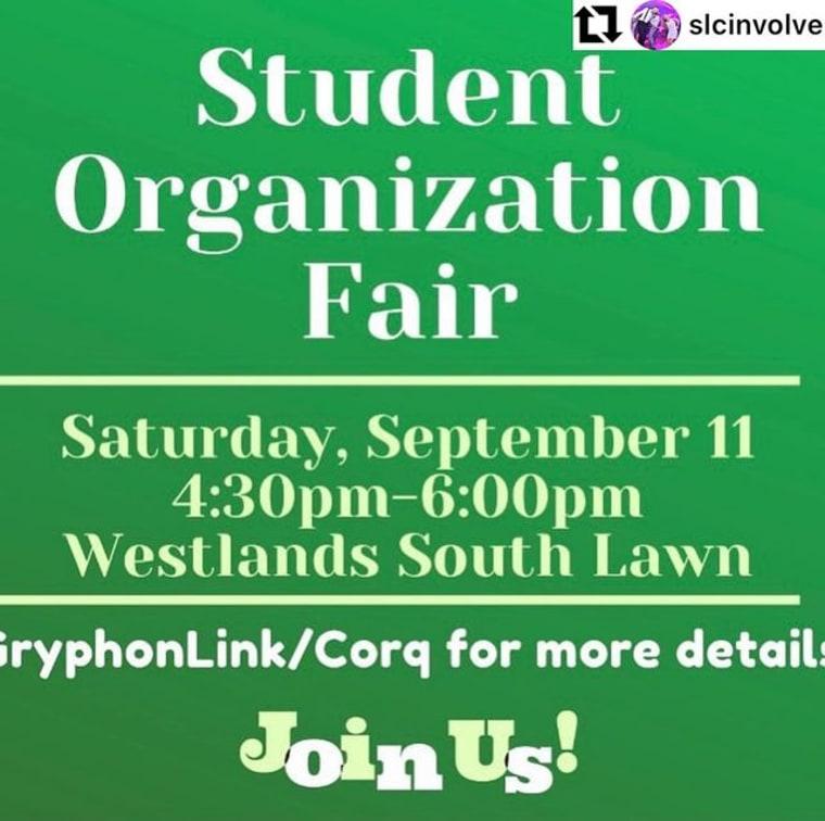 #repost @slcinvolvement Reminder! Student Organization Fair!! Saturday, September 11th 4:30-6pm South Lawn