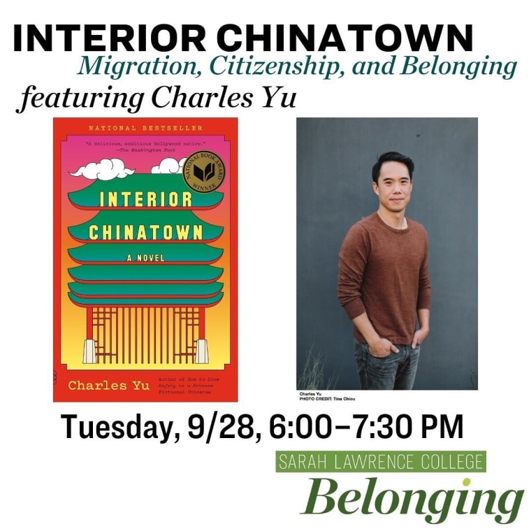 One week from tonight! The first event in our yearlong series, which will explore the theme, Belonging. Learn more and register for this virtual event at the link in our bio. • • • #interiorchinatown #charlesyu #belonging #citizenship #migration #event #sarahlawrencecollege #sarahlawrence