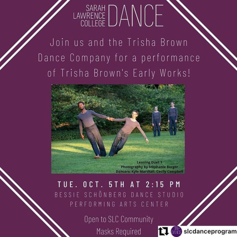 Today!! #repost @slcdanceprogram The Trisha Brown Dance Company, with participation from SLC Dance Program Students, will be performing Trisha's early works from the 1970s. Join us for this free performance today at 2:15pm in the Bessie Schönberg Dance Studio (PAC)! Open to the SLC Community! @trishabrowncompany #slc #slctogether #sarahlawrence #sarahlawrencecollege
