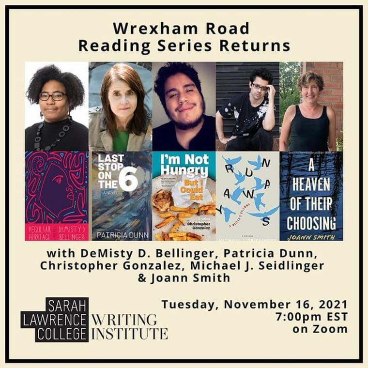 The Wrexham Road Reading Series returns! 🎉 Join us virtually on 11/16 to hear these authors and celebrate new + forthcoming books. Link in bio to RSVP! The Wrexham Road Reading series brings together writers within and beyond the Sarah Lawrence College community. We can't wait to celebrate these books, especially former director @patriciadunnauthor's (MFA '98) new novel! 📚