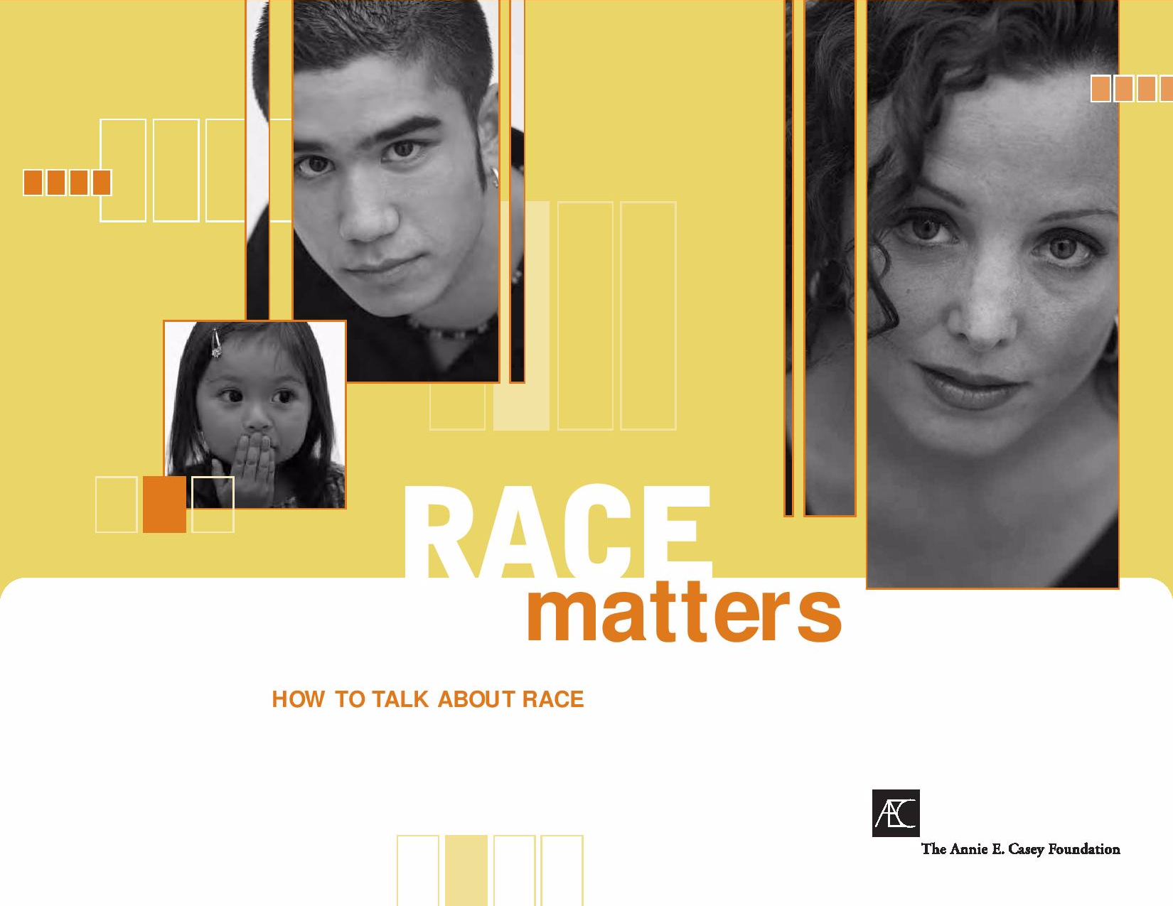 Race Matters: How to Talk about Race
