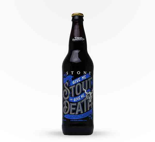 Give Me Stout Or Give Me Death