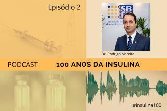 Série Especial: 100 Anos de Insulina – Episódio 2
